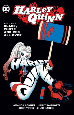 HARLEY QUINN VOL. 6: BLACK, WHITE AND RED ALL OVER TP