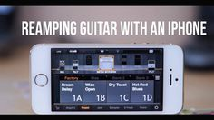 Reamping guitar with an iPhone
