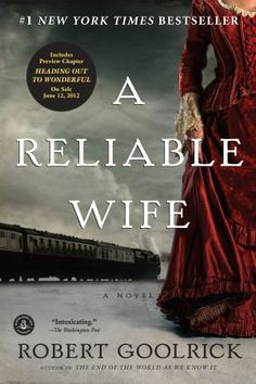A Reliable wife- to read