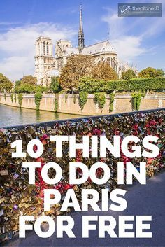 Not only are there many things to do in Paris that are free, they are actually some of the most famous sites in the entire city. What we love about Paris is that the architecture and history is so rich and interesting, that you don't have to spend a penny to have a great time there | The Planet D Adventure Travel Blog