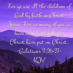 Galatians 3:26-27 (KJV)