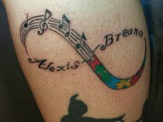 Infinity tattoo. A child with Autism and another who loves music.