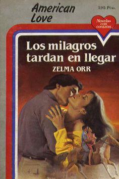 Los milagros tardan en llegar - Zelma Orr | Libros Gratis Glenn Close, Reserva India, Ebooks, Baseball Cards, Free Books, Novels