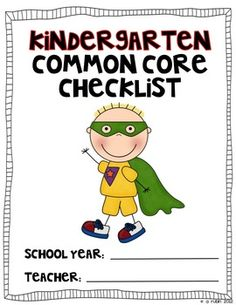 Be a Common Core Superhero! Use this color coded checklist to mark off when you have taught to the Kindergarten Common Core Standards Common Core Checklist, Kindergarten Classroom, Classroom Ideas, Superhero Kindergarten, Kindergarten Checklist, Bilingual Classroom, Future Classroom, Classroom Organization, Core Curriculum