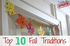 Toddler Approved!: Top 10 Fall Traditions {Kid's Co-op} What are your family favorites?