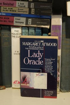 the many relationships of joan foster in margaret atwoods lady oracle Atwood would be perfect for taking women seriously, only her character, joan foster, doesn't take herself terribly seriously in fact, she is sometimes unrelatable, a few times nearly unlikeable, but there is a bit of a mystery, in that the book starts with joan reminiscing on her faking her own death.