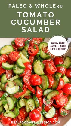 This Paleo Whole30 Tomato Cucumber Salad is quick to make and so delicious! A great, light and refreshing side dish. It's gluten free, dairy free, low carb and low FODMAP. Paleo Salad Recipes, Fodmap Recipes, Real Food Recipes, Healthy Recipes, Paleo Food, Quick Recipes, Paleo Diet, Paleo Side Dishes, Side Dishes Easy