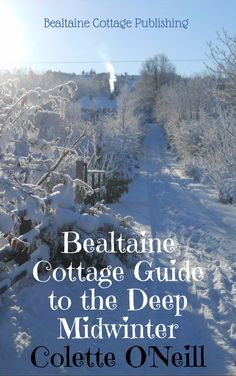 Bealtaine Cottage Publications ~ Books and Maps | Bealtaine Cottage ~ The Oldest, Independent, Permaculture Smallholding in Ireland! Conceived, Designed, Planted and Worked by One Woman!