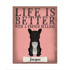 Life Is Always Better With a French Bulldog  @dogsincorp donates 5% of the proceeds from the sale of this product directly to animal rescue efforts worldwide. #frenchbulldog #dogs