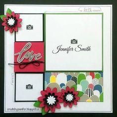 Love Single Page Layout with Close To My Heart Some Kinda Wonderful #ctmh #scrapbooklayout #scrapbooking #ctmhsomekindawonderful #stamping #flowers #cricut