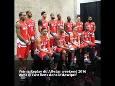 Replay All-star weekend 2016 / All-star Game / West @ East