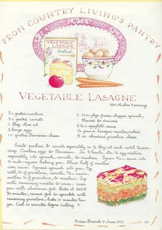 April 19, 2013  Vegetable Lasagne After going to link for soup recipe, there was a link to this recipe