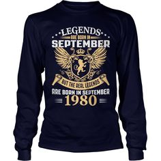 Legends Are Born In September 1980 T-Shirt_1 #gift #ideas #Popular #Everything #Videos #Shop #Animals #pets #Architecture #Art #Cars #motorcycles #Celebrities #DIY #crafts #Design #Education #Entertainment #Food #drink #Gardening #Geek #Hair #beauty #Health #fitness #History #Holidays #events #Home decor #Humor #Illustrations #posters #Kids #parenting #Men #Outdoors #Photography #Products #Quotes #Science #nature #Sports #Tattoos #Technology #Travel #Weddings #Women
