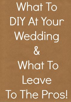 What to DIY at your wedding from rusticweddingchic.com