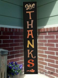 4 Foot Give Thanks Wooden Porch Sign Fall Pallet Signs, Wood Pallet Signs, Wooden Signs, Pallet Door, Vinyl Signs, Pallet Crafts, Diy Pallet Projects, Wood Crafts, Man Crafts