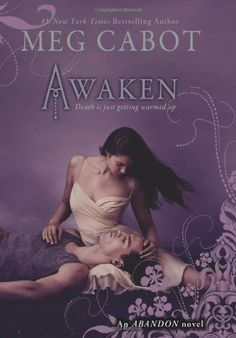 Abandon Book 3: Awaken by Meg Cabot http://www.amazon.com/dp/0545284120/ref=cm_sw_r_pi_dp_ZHYavb167DADD