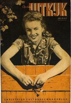 Norma Jeane/Marilyn Monroe on the cover of Op Den Uitkijk magazine, June 1949, Dutch. Cover photo of Norma Jeane by Andre de Dienes, 1945.