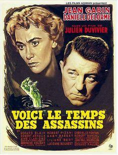 Voici le temps des assassins est un film français réalisé par Julien Duvivier, sorti en 1956. À Paris, André Chatelin, restaurateur aux Halles à l'enseigne Au rendez-vous des Innocents, est un modèle d'homme droit, patron paternaliste et le cœur sur la main. Mais un beau matin, une jeune fille tout juste arrivée de Marseille se présente à son restaurant. Elle dit être Catherine, la fille de Gabrielle, première femme de Chatelin, dont il est divorcé et n'a plus de nouvelles depuis vingt ans.
