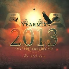 Dj Scooby - Yearmix 2013 (78:49) ~ THE MIXTAPE WORLD