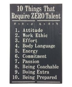 Saras Signs Charcoal 10 Things That Require Zero Talent Wall Sign Window Signs, Wall Signs, Work Related Quotes, Inviting Home, Work Ethic, Body Language, Sign I, Decoration, Dekoration