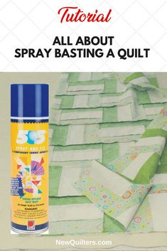 Quilters, save time and make basting infinitely easier by basting with temporary spray glue instead of safety pins. #spraybasting, #bastingquilt, #quiltsandwich, #quiltlayers