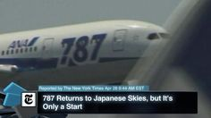 VIDEO: All Nippon Airways News - Boeing, 787 Dreamliner, TOKYO - http://therealconservative.net/2013/04/28/top-stories/video-all-nippon-airways-news-boeing-787-dreamliner-tokyo/