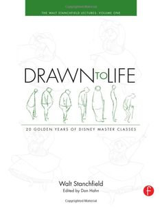 Drawn to Life: 20 Golden Years of Disney Master Classes: Volume 1: The Walt Stanchfield Lectures: Walt Stanchfield, Don Hahn: 9780240810966: Amazon.com: Books