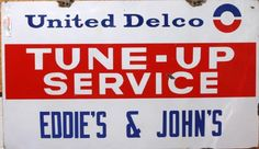 Tune-Up Service sign for United Delco for Eddie's & John's.