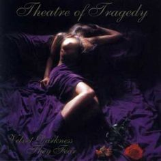Name: Theatre of Tragedy – Velvet Darkness They Fear Genre: Gothic Metal Year: 1996 Format: Mp3 Quality: 320 kbps Description: Studio Album! Tracklist: 1. Velvet Darkness They Fear 2. Fair and 'Guiling Copesmate Death 3. Bring Forth Ye Shadow 4. Seraphic Deviltry 5. And When He Falleth 6. Der Tanz der Schatten 7. Black as …