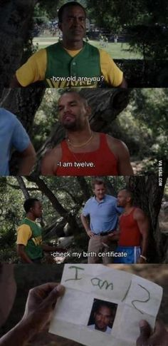 From the movie: The Benchwarmers