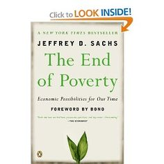 "Poverty theme - From where I stand right now (not having read any of the books on this list), I cannot see that there WILL be an end of poverty.  Even if everyone suddenly made an income above the current poverty level, there would just be a new poverty level, right?  I'm interested in the ""economic possibilities for our time."""