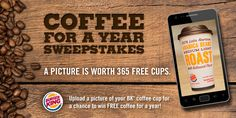 BK - Coffee for a Year Sweepstakes ends 3/10/13