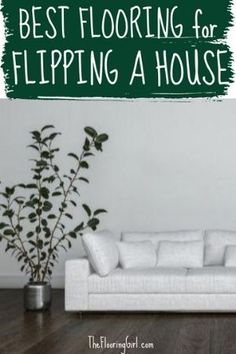 These are the best flooring options if you're flipping a home.  You'll see that the best floors will vary based on your location and price tier.  These are also the best floors if you are selling your house.  #houseflipping  #sellhouse #flooring