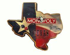 Texas Edition Monopoly  http://www.trollandtoad.com/p128557.html