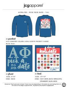 JCG Apparel : Custom Printed Apparel : Alpha Phi Holidate T-Shirt #alphaphi #dateparty #holidate #pickadate #calendar
