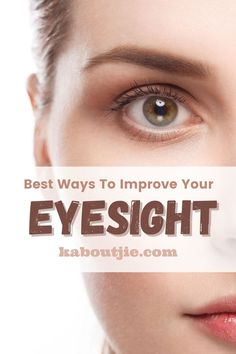 Ensuring your eyes are in a good condition is essential, here are the best ways to protect and improve your eyesight.