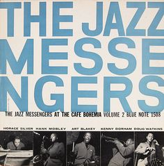Album Cover design of Blue Note Label, NY. John Hermansader, The Eminent J.J. Johnson, 1955. Reid Miles, Thelonious Monk: Genius of Modern Music, 1956. John Hermansader,The Jazz Messengers at Cafe...
