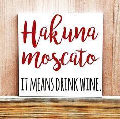 Wine signs - hakuna moscato it means drink wine sign hand painted canvas canvas quote art wine quote wine sign wine gift home decor kitchen Home Decor Kitchen, Diy Home Decor, Country Kitchen, Kitchen Art, Kitchen Canvas, Funny Kitchen, Kitchen Signs, Coastal Decor, Islamic Quotes