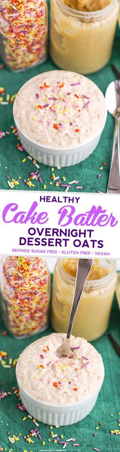 Cake Batter for breakfast? And it's HEALTHY? Yes please! This Healthy Cake Batter Overnight Oatmeal is sweet, buttery, delicious and filling, yet sugar free, gluten free, dairy free and vegan!