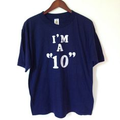 Super Soft Vintage 'I'm A 10' Tee Shirt + Size XL on Etsy, $25.00