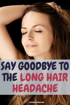 Wondering if long hair can cause headaches? It doesn't do it directly, but there is still such a thing as a long hair headache - find out what to do about it! Healthy Hair, Healthy Life, Grow Long Hair, Easy Hairstyles For Long Hair, Hair Care Tips, Long Hair Styles, Healthy Living, Long Hairstyle, Long Hairstyles