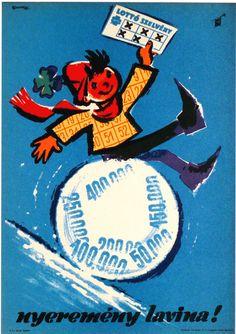 Macskássy Gyula (graf.) - Nyeremény lavina! - Lottó szelvény - 1970-es évek Vintage Ads, Vintage Posters, Retro Posters, Creative Posters, Illustrations And Posters, Hungary, Budapest, Projects To Try, Childhood
