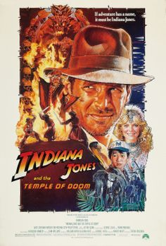 """Indiana Jones and the Temple of Doom"" (1984). COUNTRY: United States. DIRECTOR: Steven Spielberg. CAST: Harrison Ford, Kate Capshaw, Jonathan Ke Quan, Amrish Puri, Roshan Seth, Roy Chiao, Philip Stone, Raj Singh, David Yip, Ric Young, Dan Aykroyd"