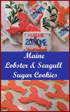 Fun royal icing sugar cookies shaped like lobsters and seagulls! Part of the Maine Summer Series. Basic Cookies, Blue Cookies, Best Sugar Cookies, Summer Cookies, Fall Cookies, Christmas Sugar Cookies, Flower Cookies, Easter Cookies, Birthday Cookies