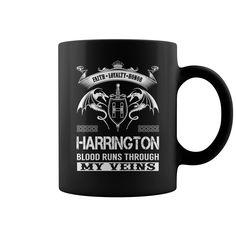 Faith Loyalty Honor HARRINGTON Blood Runs Through My Veins Name Mug #Harrington