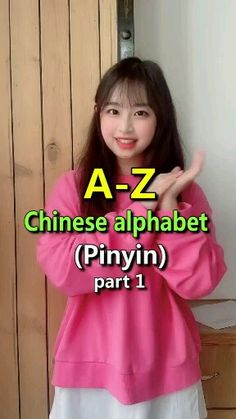 Chinese Alphabets from China girl.