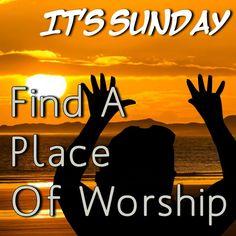 Find a place of worship today! #sunday #worship #bible #church #GodIsGood #praiseandworship #praise #biblebelieving