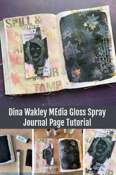 Dina Wakley MEdia Gloss Spray Journal Page Tutorial