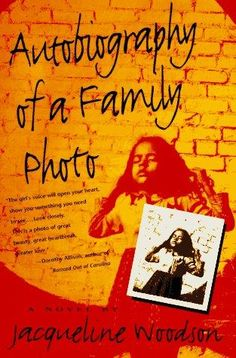 autobiography of a family photo, by jacqueline woodson (young adult book-- good for adults too)
