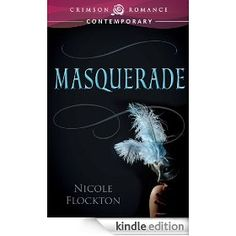 On sale today for CDN$ 0.99: Masquerade by Nicole Flockton, 161 pages, 4.6 stars. (Please LIKE and REPIN if you love daily deal #Kindle eBooks like this.)